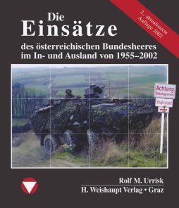 Foto: Die Einsätze des österr. Bundesheeres im In- und Ausland von 1955–2002