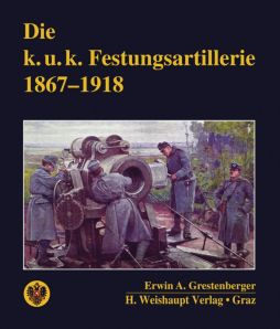 Foto: K.u.k. Festungsartillerie 1867-1918